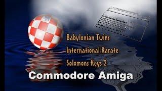 Commodore Amiga -=Babylonian Twins, International Karate, Solomon's Keys 2=-