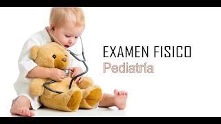 Examen Físico Pediatría