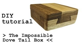Tutorial How to make The impossible dove tail box DIY. Secret space inside. Woodworking for fun and for kids to play. Tricky