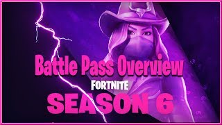 FORTNITE : Battle Royale - SEASON 6 Battle Pass OVERVIEW 2018 (Switch. PC, PS4 & XB1) HD