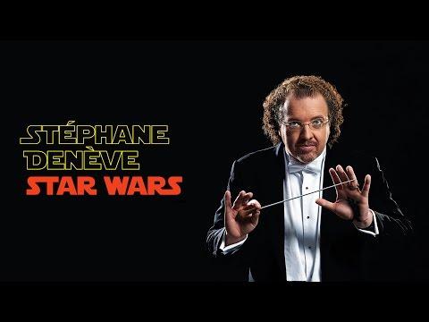 Star Wars - Stéphane Denève - 28/30/31 maggio 2016