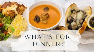 What's For Dinner?| Easy Meal Ideas