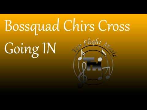 Top Flight Music Chrsis Cross Going In
