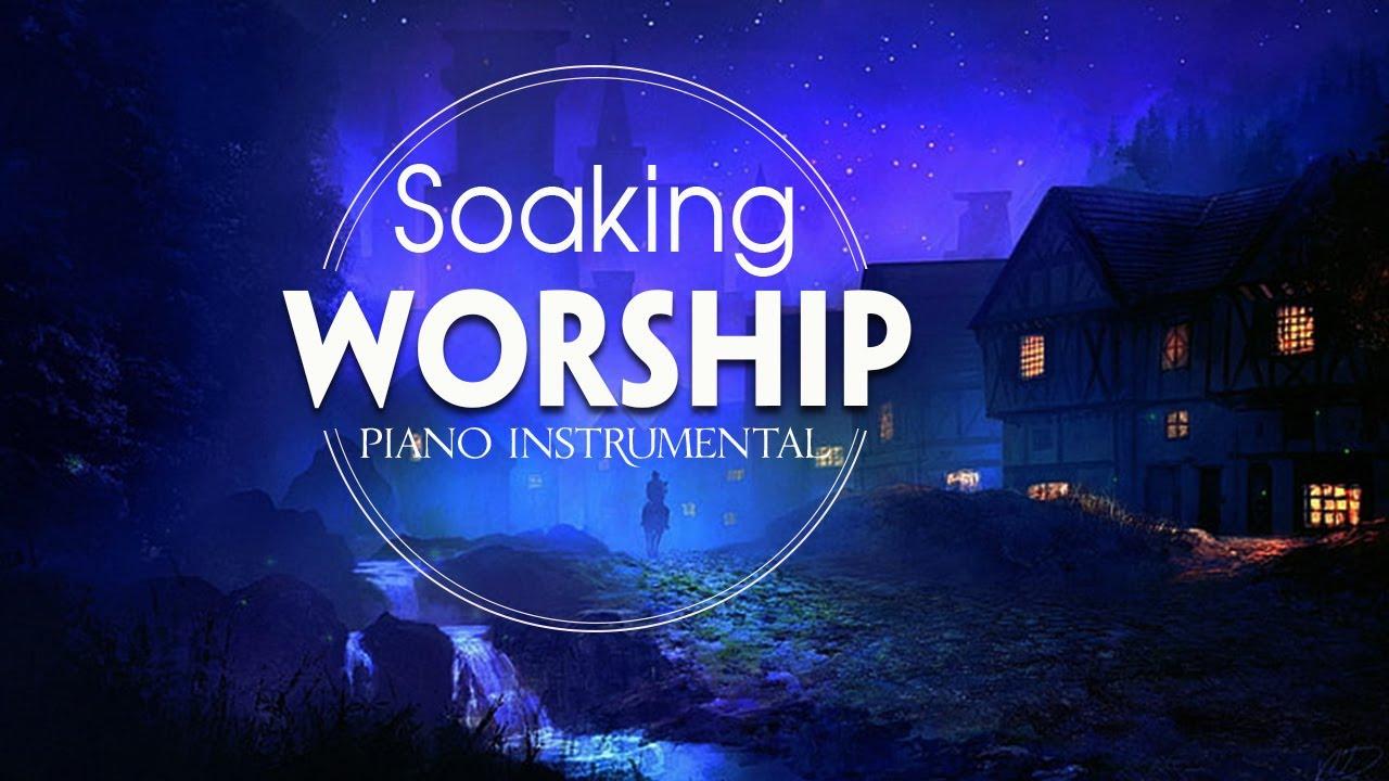 Download SOAKING INSTRUMENTAL WORSHIP PRAYER MUSIC BACKGROUND - INSPIRING PIANO CHRISTIAN MUSIC 2021