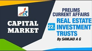 REAL ESTATE INVESTMENT TRUSTS (REITs)   CAPITAL MARKET IN 15 HOURS   SPEED ECONOMY   NEO IAS