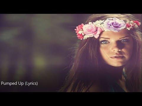 KLINGANDE - Pumped Up { Lyrics }