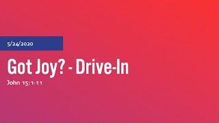Got Joy? - Drive-In