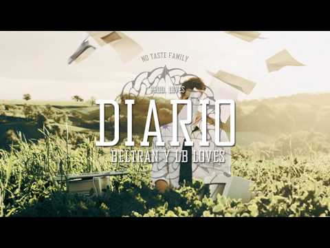 Beltran y LB' Loves - Diario (Prod. Loves)