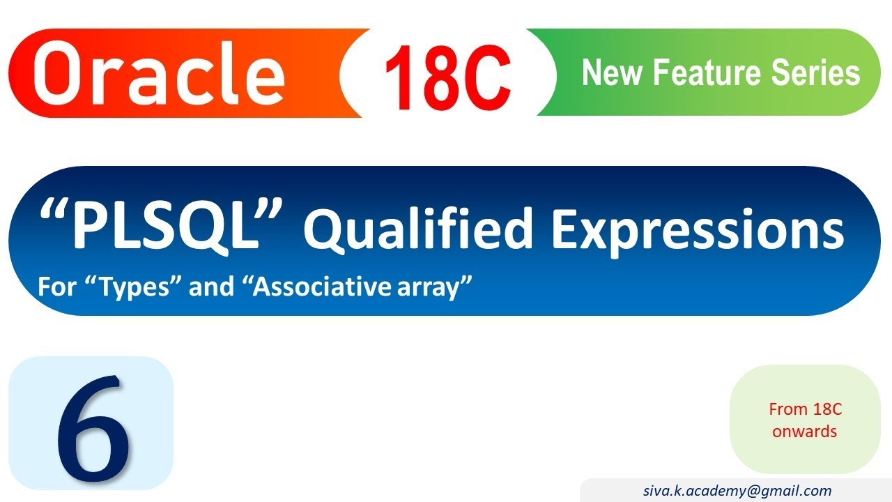 Oracle 18C New Feature : PLSQL Qualified expression