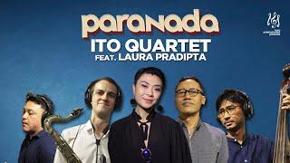 #paranada - Ito Quartet Feat. Laura Pradipta (Full Session)