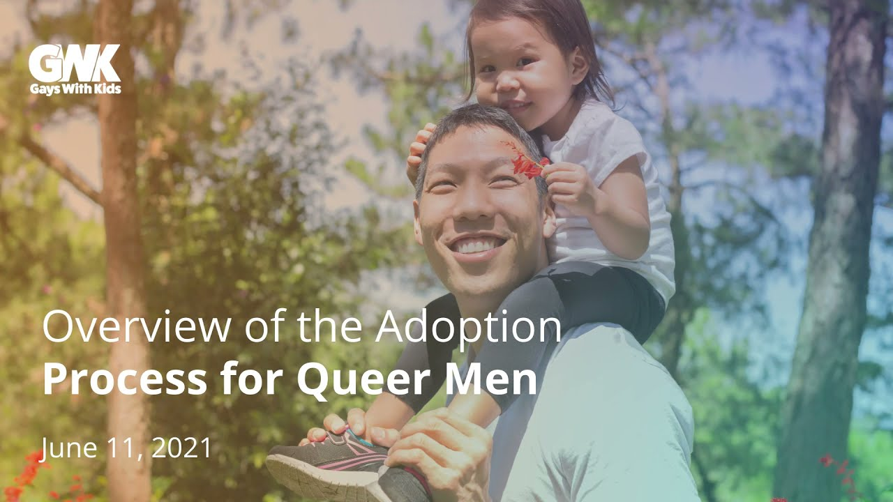 Overview of Adoption for Queer Men