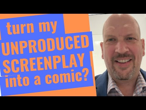 Will You Turn My Unproduced Screenplay Into a Comic Book?