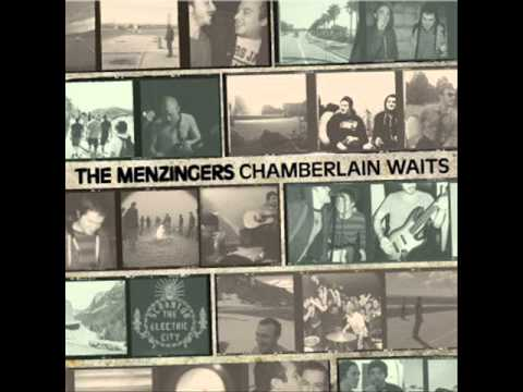 The menzingers chamberlain waits