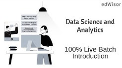Data Science and Analytics Program | Introduction - June 2020 Batch | edWisor