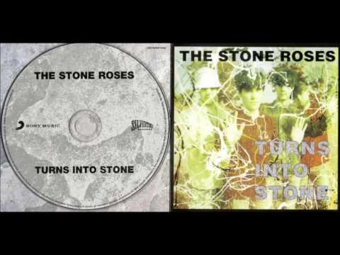 The Stone Roses –Turns Into Stone