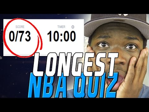 LONGEST NBA QUIZ EVER!