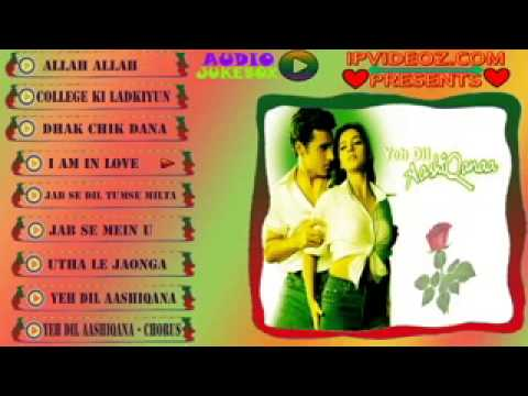 Ye Dil AAshiQana Audio ALL SongS JuKeBoX