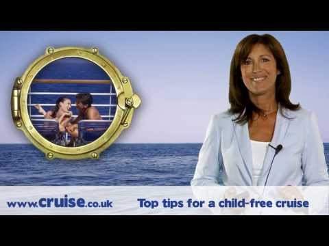 A cruising guide - Top tips for a child free cruise
