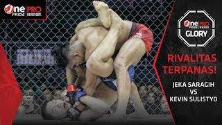Jeka Saragih vs Kevin Sulistyo - Rivalitas Terpanas! #1 | One Pride Pro Never Quit