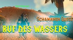 ★Ruf des Wasser★Schamanen-Quest★WoWClassic Guide★