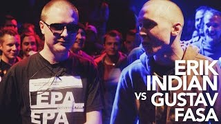 The O-Zone Battles: Erik Indian vs Gustav Fasa