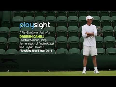 Tennis Coach Darren Cahill Discusses PlaySight's Smart Court Technology