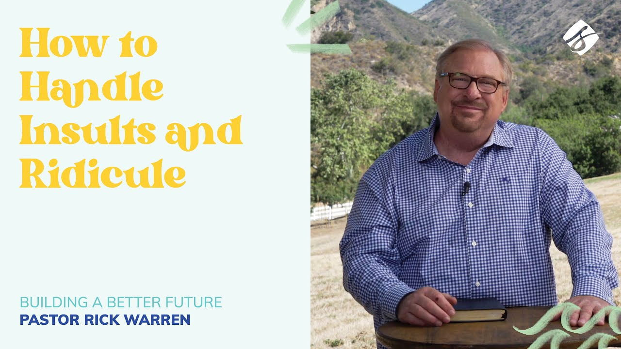 """Download """"How to Handle Insults and Ridicule"""" with Pastor Rick Warren"""