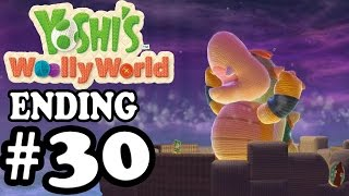 Yoshi's Woolly World - Ending Baby Bowser Bossfight -  Gameplay Walkthrough Part 30  [ HD ]