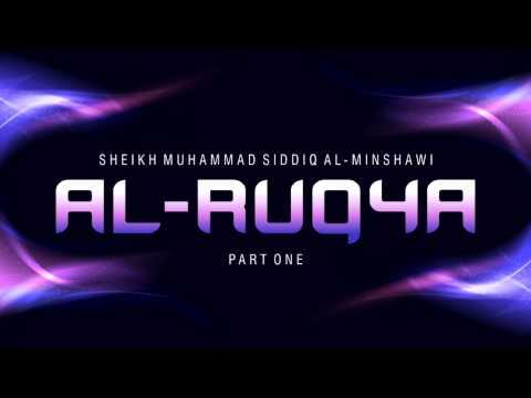 *SPIRITUAL* Al Ruqya by Ash Sheikh Muhammad Siddiq Al Minshawi - PART ONE thumbnail