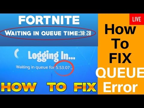 ✅ Fortnite Queue: Issues,Full,Time,Error,Fail,today,how to reset,fix,skip,Download in Xbox one,Pc
