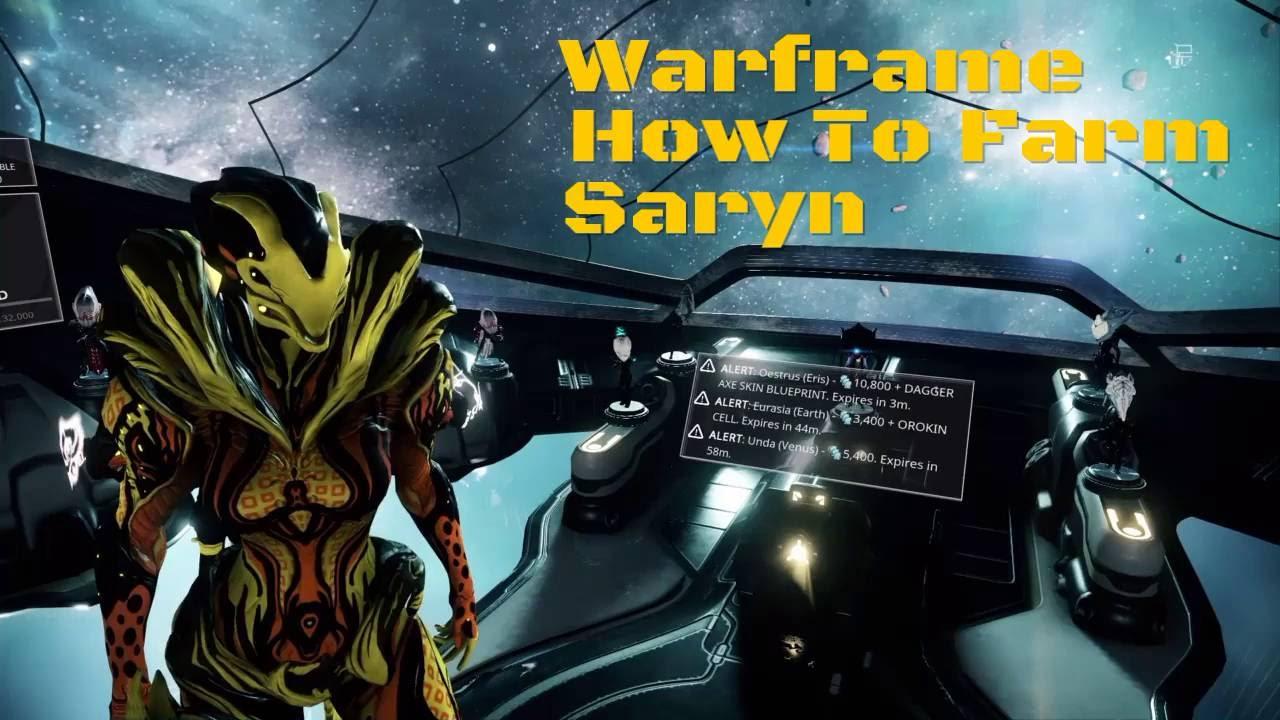 Warframe how to farm saryn youtube malvernweather Image collections