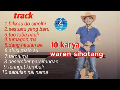 10 lagu pop batak romantis karya waren sihotang (official)