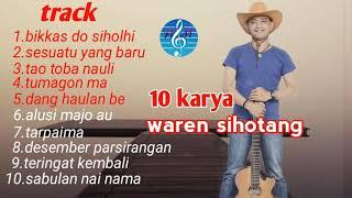 10 lagu pop batak romantis karya waren sihotang (official)