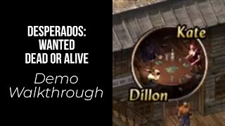 Desperados: Wanted Dead or Alive Demo Walkthrough