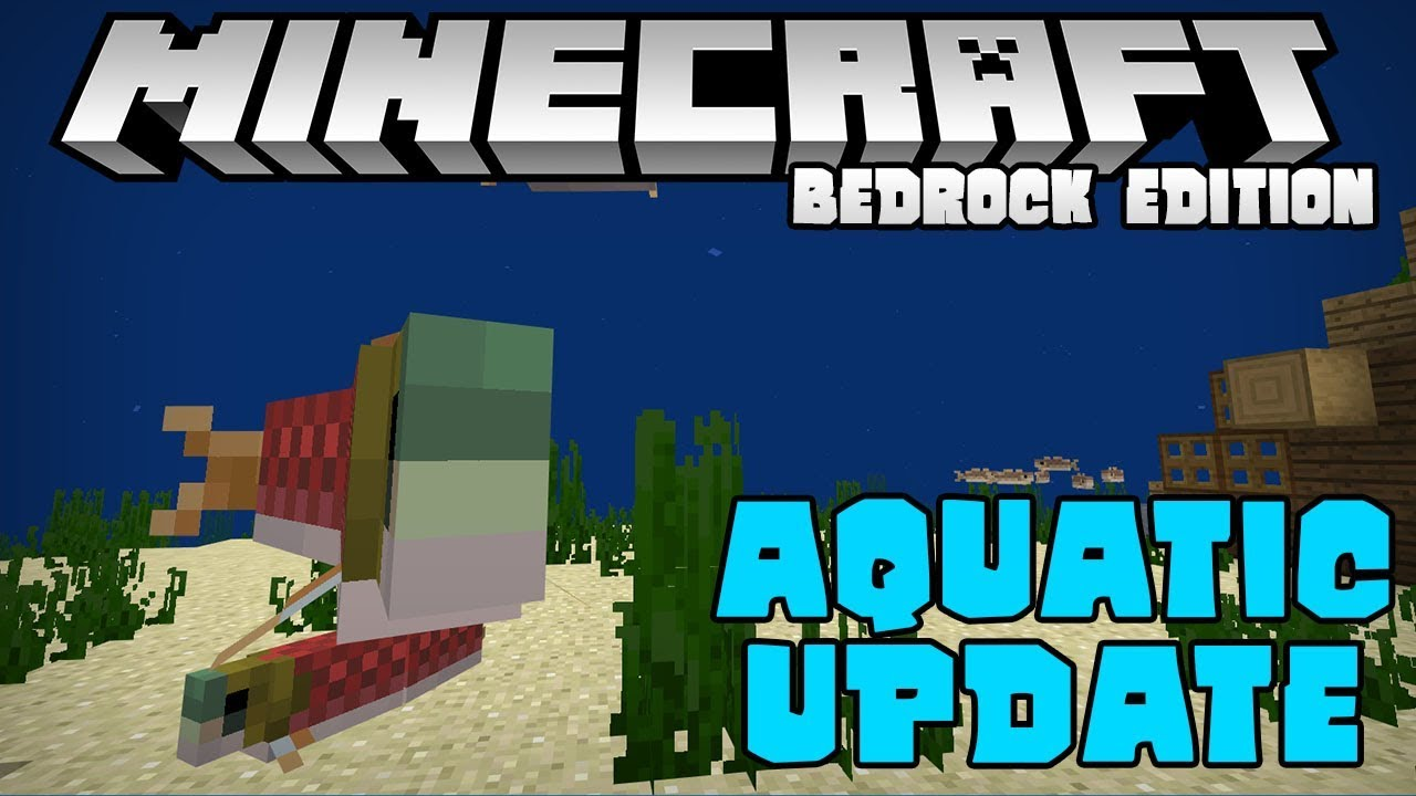 1 3 The Aquatic Update Is Here Minecraft Bedrock Edition Beta