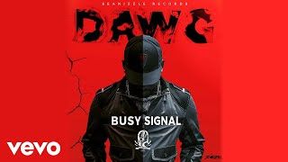 Busy Signal - Dawg (Official Audio)