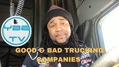 GOOD & BAD TRUCKING COMPANIES YOU CAN DRIVE FOR