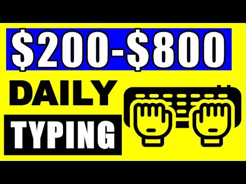 Make $200-$800 Per Day Typing Words! (EASY Make Money Online 2019)