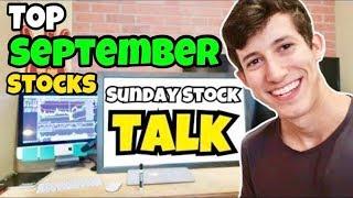 The Top September Stocks This Week | Sunday Stock Talk