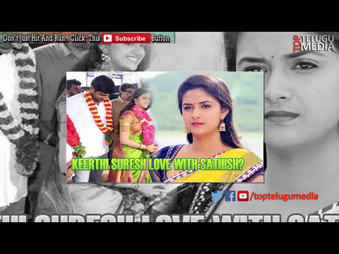 Keerthi Suresh Secret Marriage | 2016 Latest Telugu Movie News | Top Telugu Media