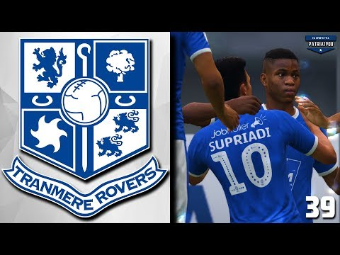 The Mighty Rovers! | FIFA 19 Tranmere Rovers RTG Career Mode #39