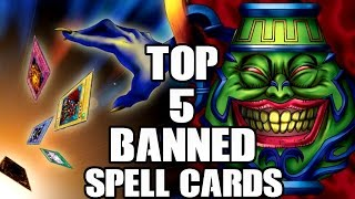 Top 5 Banned Spell Cards In Yu Gi Oh