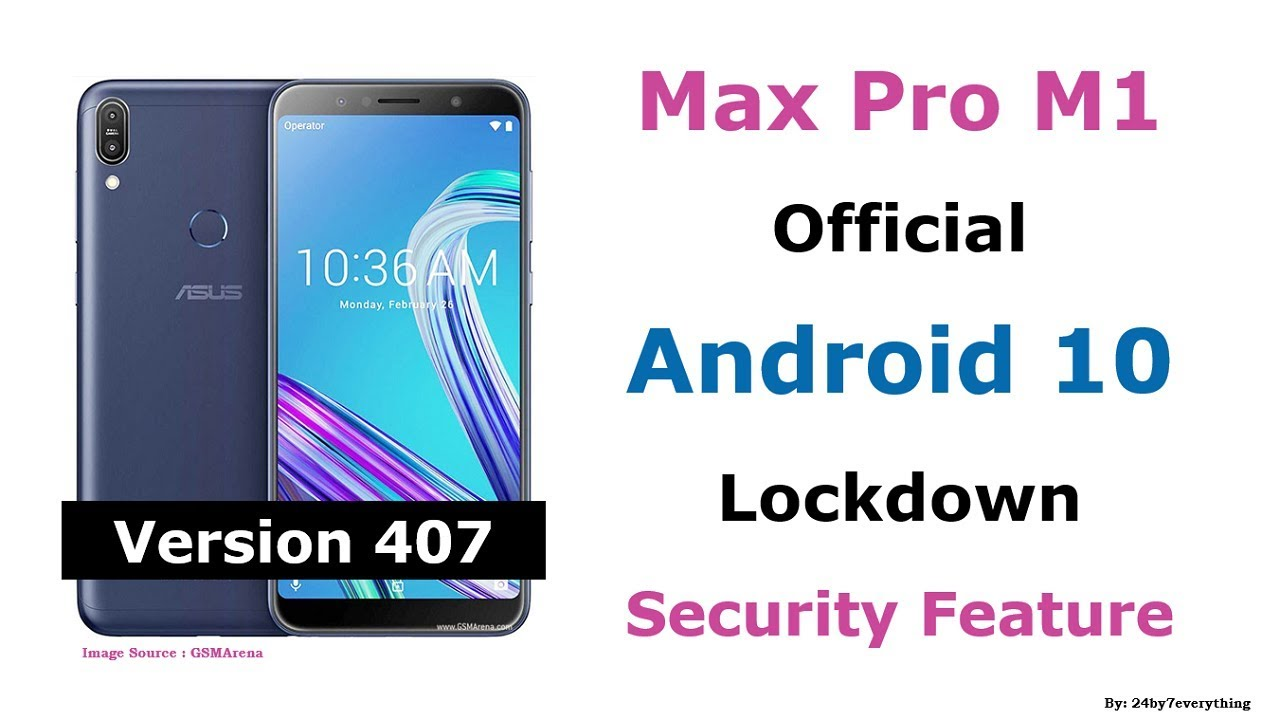 Asus Zenfone Max Pro M1 | Official Android 10 Update | Security Feature | Lockdown