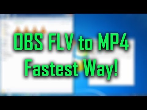 OBS FLV to MP4 (Best & Fastest way)