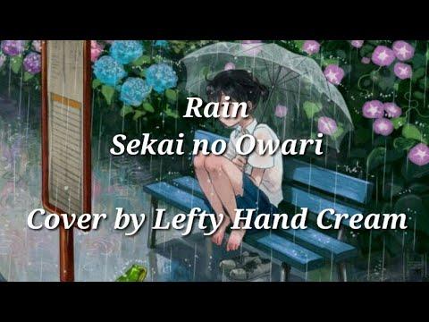 Rain『Sekai No Owari』「Lyrics」