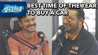 #EZTALK Ep15: Best Time of The Year to Buy a Used Car