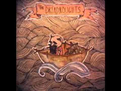 The Dreadnoughts - Knife To The Eye