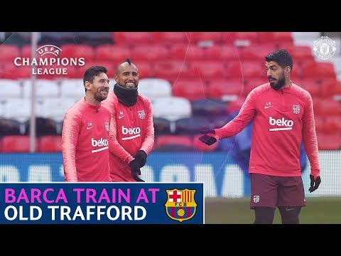 Barcelona train at Old Trafford | Manchester United | UEFA Champions League | Messi, Suarez, Pique
