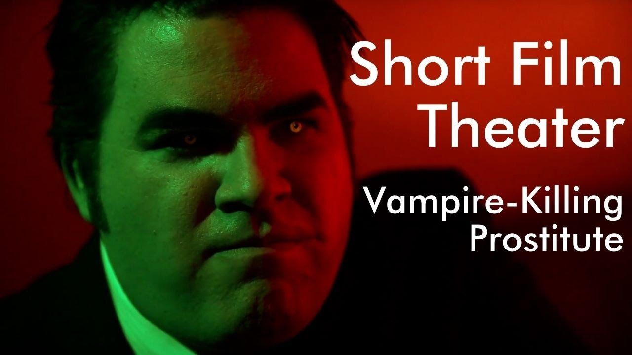 Vampire-Killing Prostitute | Grindhouse Horror/Comedy Short Film
