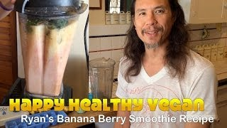 Ryan's Banana Berry Smoothie Recipe